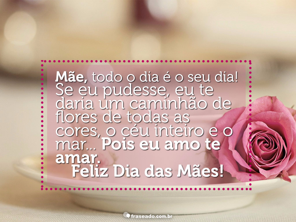 Frase Feliz Dia Das Maes Facebook Homenagem Piattino Blog